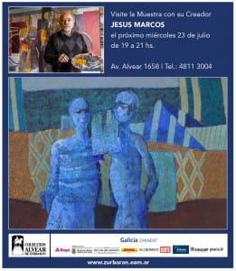 Visite la Muestra con su creador Jesús Marcos - Miércoles 23 de Julio - 19hs a 21hs