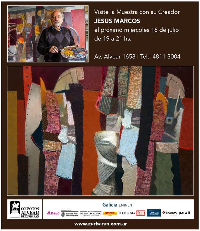 Visite la Muestra con su creador Jesús Marcos - Miércoles 16 de Julio - 19hs a 21hs