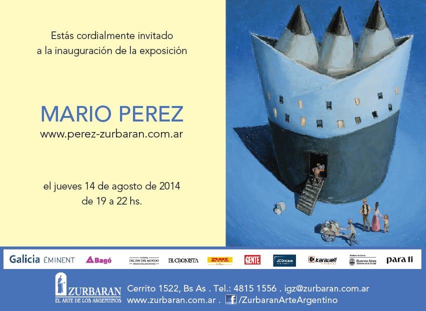 Mario Pérez | desde el Jueves 14 de Agosto hasta el Miércoles 10 de Septiembre de 2014