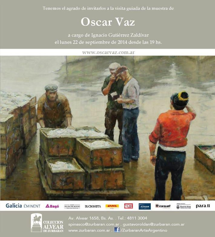 Este lunes 22 a las 19 hs. visita guiada de la muestra de Oscar Vaz, con el Dr. Ignacio Gutiérrez Zaldívar
