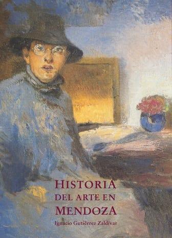 """Tapa libro """"Historia del Arte en Mendoza"""""""