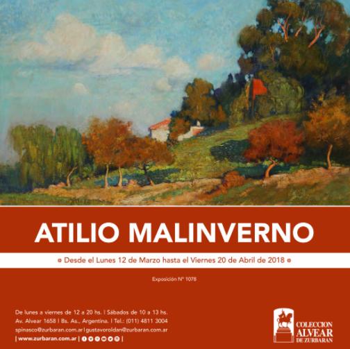 Desde el Lunes 12 de Marzo, Atilio Malinverno en Colección Alvear de Zurbarán, los Esperamos!